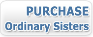 Purchase Ordinary Sisters