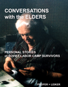 Conversations With the Elders: Personal Stories of Soviet Labor Camp Survivors