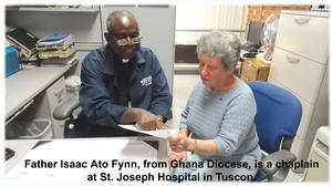 Father Isaac Ato Fynn with Sister Paulette at St. Joseph Hospital in Tucson