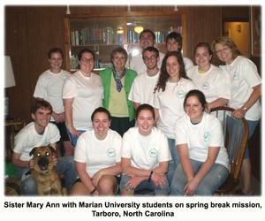 S. Mary Ann with Marian University students on spring break mission, Tarboro, North Carolina